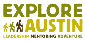 Explore Austin - Leadership Mentoring Adventure