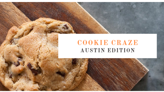 Cookie Craze: Austin Edition