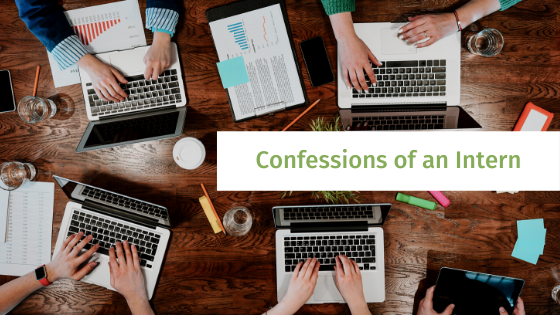 Confessions of an Intern