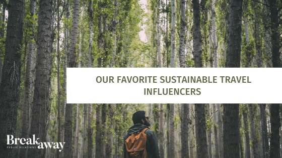 Our Favorite Sustainable Travel Influencers
